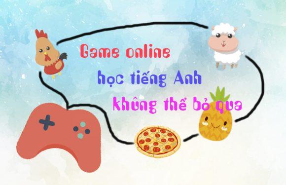 Game online học tiếng Anh không thể bỏ qua